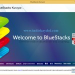 BlueStacks Nasıl Kurulur, Nasıl Kullanılır