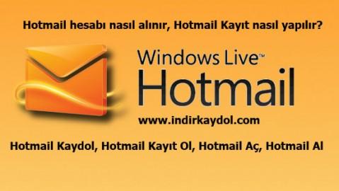 Hotmail Kayıt Nasıl Yapılır